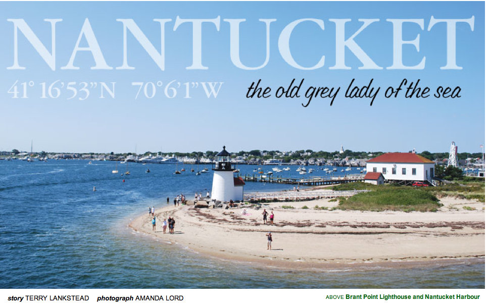 Nantucket the old grey lady of the sea for Nantucket by the sea